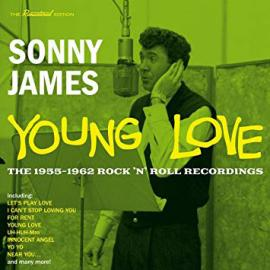 Young Love (The 1955-1962 Rock 'N' Roll Recordings) - Sonny James