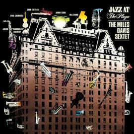 Jazz At The Plaza - The Miles Davis Sextet