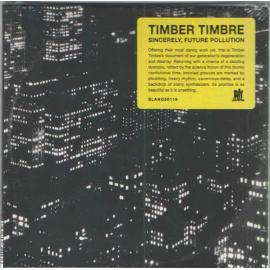 Sincerely, Future Pollution - Timber Timbre