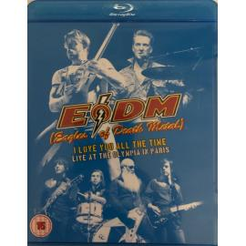 I Love You All The Time: Live At The Olympia In Paris - Eagles Of Death Metal