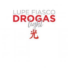 Drogas Light - Lupe Fiasco