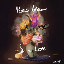 Paris Show Some Love - John Milk
