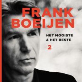 Het Mooiste & Het Beste 2 - Frank Boeijen