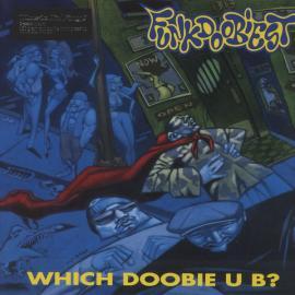 Which Doobie U B? - Funkdoobiest