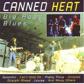 Big Road Blues - Canned Heat