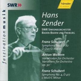 SCHUBERT: SYMPHONY Nº 1& 4:  WEBERN; VARATIONS - HANS ZENDER &  SWR BADEN-BADEN FREIBURG ORCHESTRA