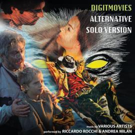 Digitmovies Alternative Solo Version - Riccardo Rocchi