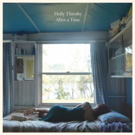 After A Time - Holly Throsby