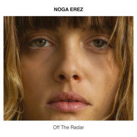 Off The Radar - Noga Erez