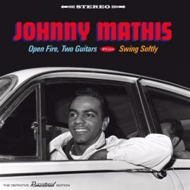 Open Fire, Two Guitars Plus Swing Softly - Johnny Mathis