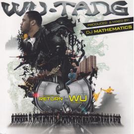 Wu-Tang: Return Of The Wu And Friends - Wu-Tang Clan