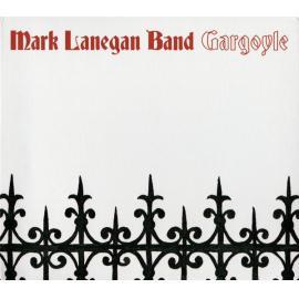 Gargoyle - Mark Lanegan Band