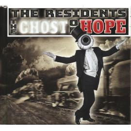 The Ghost Of Hope - The Residents