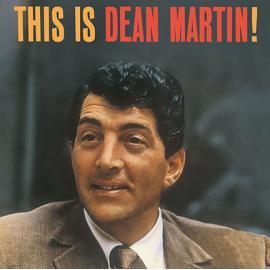 This Is Dean Martin! - Dean Martin