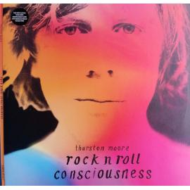 Rock N Roll Consciousness - Thurston Moore
