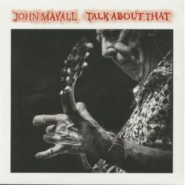 Talk About That - John Mayall