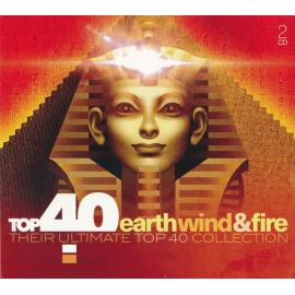Top 40 Earth, Wind & Fire And Friends (Their Ultimate Top 40 Collection) - Earth, Wind & Fire