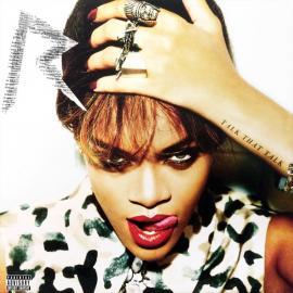Talk That Talk - Rihanna