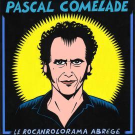 Le Rocanrolorama Abrégé - Pascal Comelade