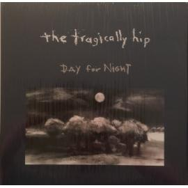 Day For Night - The Tragically Hip