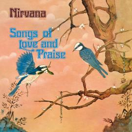 Songs Of Love And Praise - Nirvana