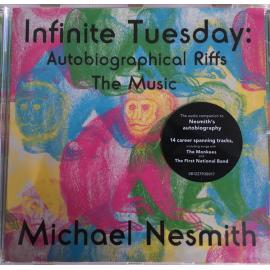 Infinite Tuesday: Autobiographical Riffs The Music - Michael Nesmith
