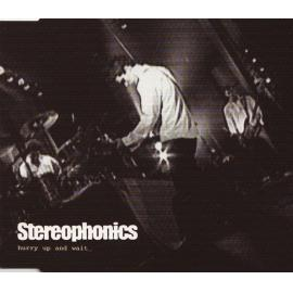 Hurry Up And Wait - Stereophonics