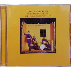 To The Faithful Departed (The Complete Sessions 1996-1997) - The Cranberries