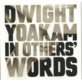 In Others' Words - Dwight Yoakam