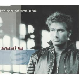 Let Me Be The One - Sasha