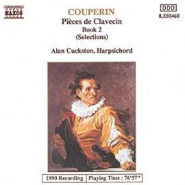Pièces De Clavecin Book 2 (Selections) - François Couperin
