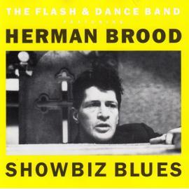 Showbiz Blues - Herman Brood's Flash & Dance Band
