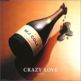 Crazy Love - MJ Cole