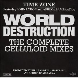 World Destruction (The Complete Celluloid Mixes) - Time Zone