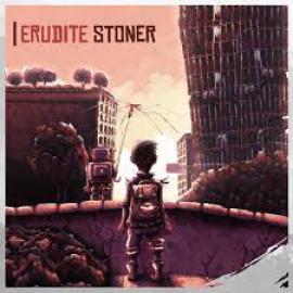 Erudite Stoner - Erudite Stoner