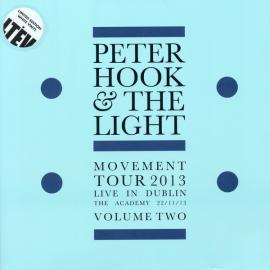 Movement Tour 2013 Live In Dublin The Academy 22/11/13 Volume Two - Peter Hook And The Light