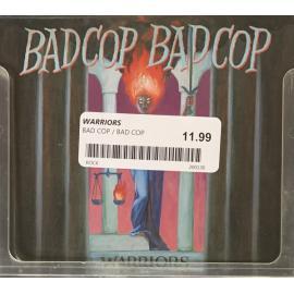 Warriors - Bad Cop/Bad Cop