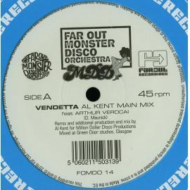 Vendetta (Al Kent Remixes) - Far Out Monster Disco Orchestra