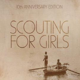 Scouting For Girls 10th Anniversary Edition - Scouting For Girls