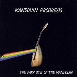 The Dark Side Of The Mandolin - Mandol'in Progress