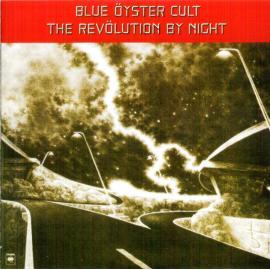 The Revölution By Night - Blue Öyster Cult