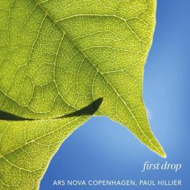 First Drop - Ars Nova Copenhagen