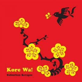 Kore Wa! - Suburban Savages