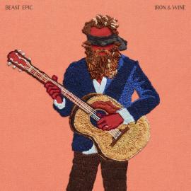 Beast Epic - Iron And Wine