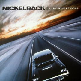 All The Right Reasons - Nickelback