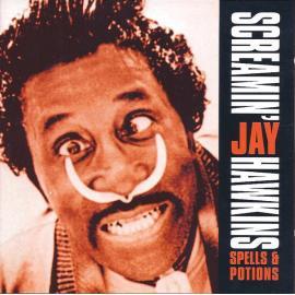 Spells & Potions - Screamin' Jay Hawkins