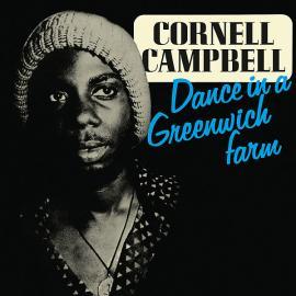 Dance In A Greenwich Farm - Cornell Campbell