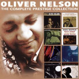 The Complete Prestige Collection - Oliver Nelson