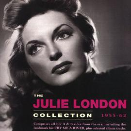 The Julie London Collection 1955-62 - Julie London