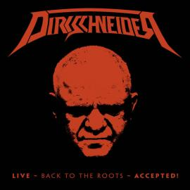 Live - Back To The Roots - Accepted! - Udo Dirkschneider